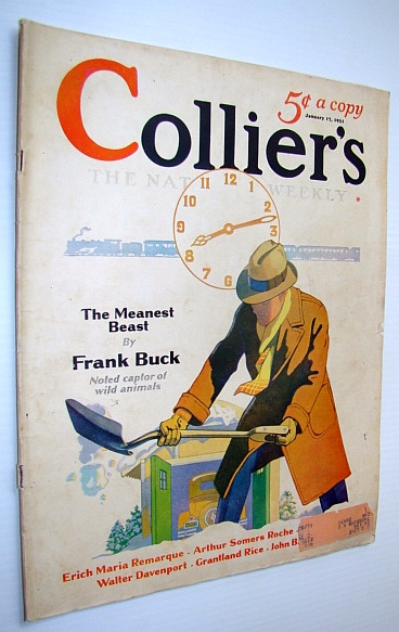 Collier's Magazine - The National Weekly: January 17, 1931 - Boies Penrose, Gurnee, Odgers T.; Davenport, Walter; Vale, Robert B.; Creel, George; Rice, Grantland; Gilpatric, Guy; Ulric, Lenore; Anthony, Edward; Remarque, Erich Maria; Sanborn, Ruth Burr; Travers, Jerome D.; MacHarg, William