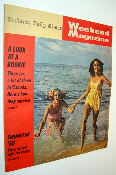 Weekend Magazine, Vol. 19, No. 1 - January 4, 1969 - How Bookies Operate in Canada, Bell, Don; Balla, Joe; Spencer, William; Trent, Bill; Oliver, Margo; Klyn, Doyle