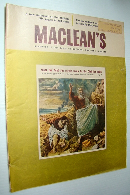 Maclean's - Canada's National Magazine, December 22, 1956 - Brooks, Alberta - The West's Happiest Hunting Ground, Berton, Pierre; Hutton, Eric; Stephenson, Bill; Porter, McKenzie; Moon, Barbara; Trueman, Stuart; Moore, Napier; Baxter, Beverley; Fraser, Blair; Gilmour, Clyde; Lemelin, Roger