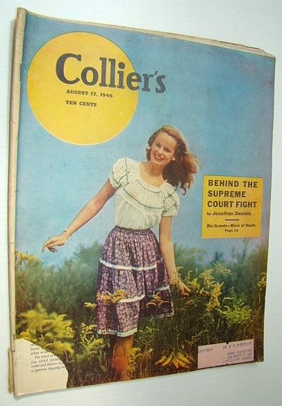 Collier's Magazine, August 17, 1946 - Military Wives Love Guam / Germany's Finest Horses Moved to U.S., Hunt, HAmlen, Williams, Albert N.; Dawson, Virginia Douglas; Gilligan, Edmund; Ross, Leonard Q.; Knight, Alwyn W.; Daniels, Jonathan; Sparks, Fred; Mannix, Daniel P.; Coons, Hannibal; Hinga, Don; Carson, Ruth; Sawyers, Martha