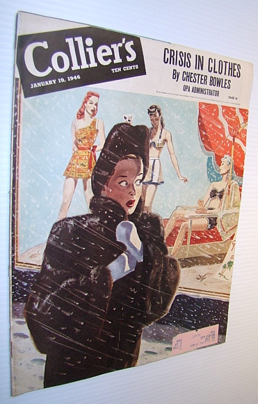 Collier's Magazine, January 19, 1946 - Crisis in Clothes, Borton, De Trevino, Elizabeth; Duranty, Walter; Krauss, William A.; Eberhart, Mignon G.; Stern, Richard; Lanham, Edwin; Cohen, Felix S.; Holmes, Julius C.; Et al