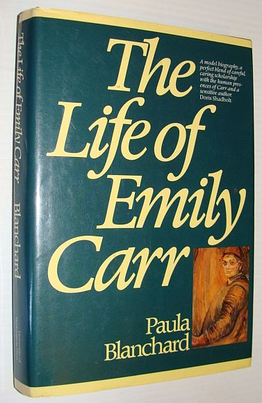 The Life of Emily Carr, Blanchard, Paula