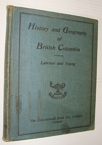 Image for A History and Geography of British Columbia - Dominion Series
