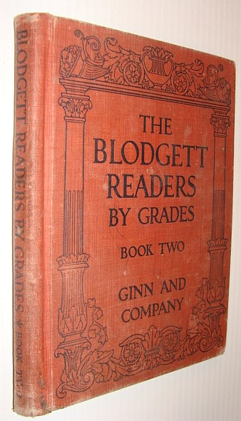 The Blodgett Readers By Grades: Book Two, Blodgett, Frances E.; Blodgett, Andrew B.