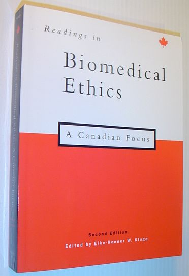 Image for Readings in Biomedical Ethics: A Canadian Focus