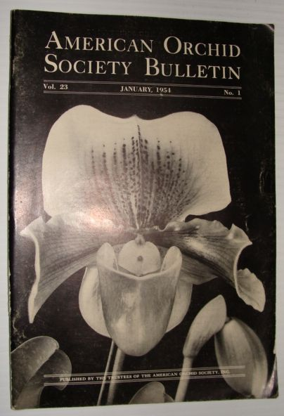 American Orchid Society Bulletin Vol. 23 January, 1954 No. 1, Dillon, Gordon W.: Editor