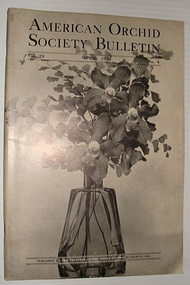 American Orchid Society Bulletin Vol. 23 April, 1954 No. 4, Dillon, Gordon W.: Editor