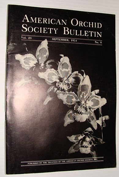 American Orchid Society Bulletin Vol. 23 September, 1954 No. 9, Dillon, Gordon W.: Editor