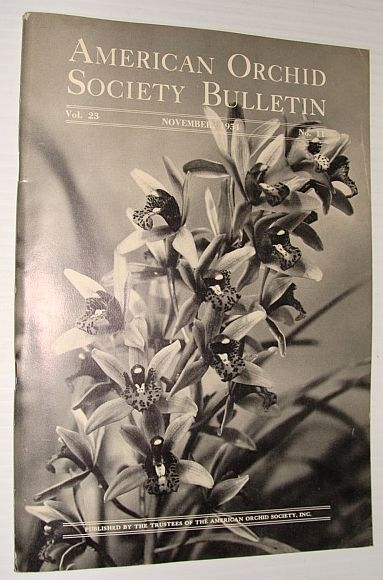 American Orchid Society Bulletin Vol. 23 November, 1954 No. 11, Dillon, Gordon W.: Editor
