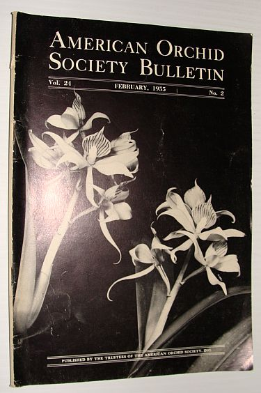 American Orchid Society Bulletin Vol. 24 February, 1955 No. 2, Dillon, Gordon W.: Editor