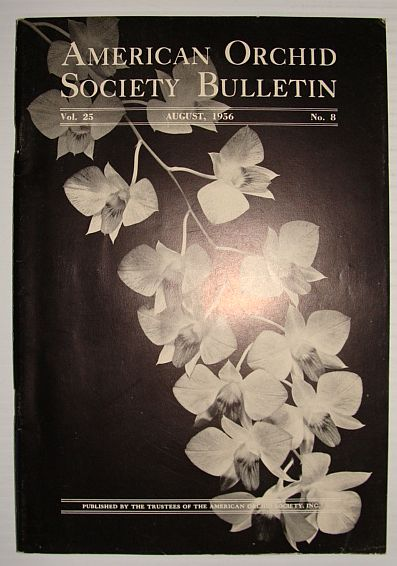 American Orchid Society Bulletin Vol. 25 August, 1956 No. 8, Dillon, Gordon W.: Editor
