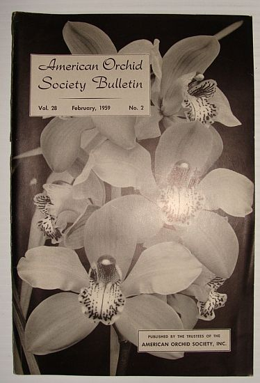 American Orchid Society Bulletin Vol. 28 February, 1959 No. 2, Dillon, Gordon W.: Editor