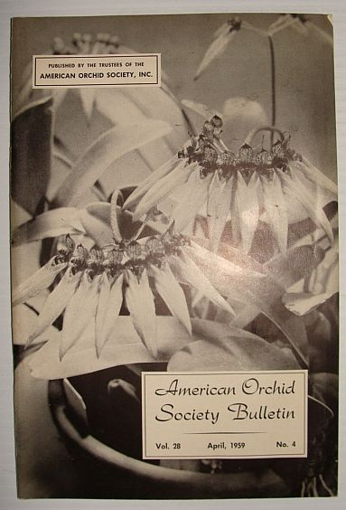 American Orchid Society Bulletin Vol. 28 April, 1959 No. 4, Dillon, Gordon W.: Editor