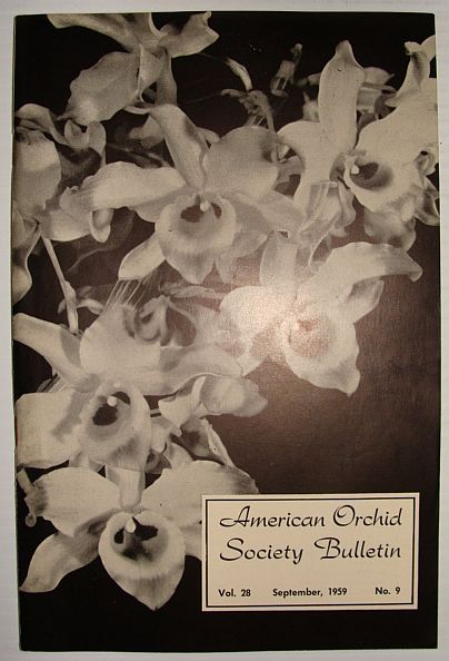 American Orchid Society Bulletin Vol. 28 September, 1959 No. 9, Dillon, Gordon W.: Editor