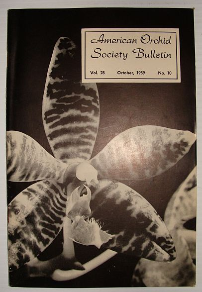 American Orchid Society Bulletin Vol. 28 October, 1959 No. 10, Dillon, Gordon W.: Editor