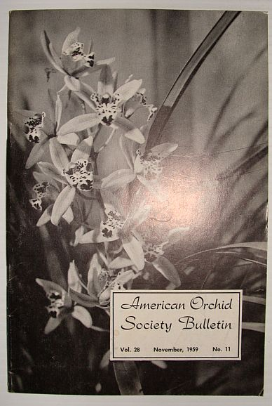 American Orchid Society Bulletin Vol. 28 November, 1959 No. 11, Dillon, Gordon W.: Editor