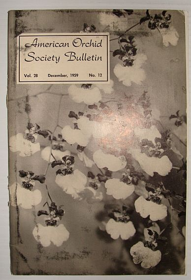 American Orchid Society Bulletin Vol. 28 December, 1959 No. 12, Dillon, Gordon W.: Editor