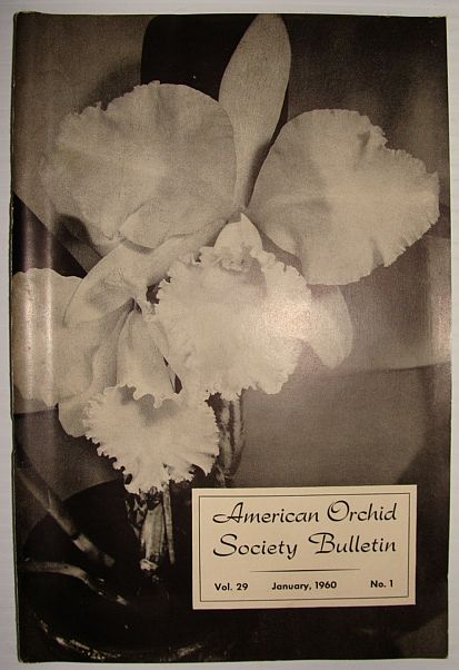 American Orchid Society Bulletin Vol. 29 January, 1960 No. 1, Dillon, Gordon W.: Editor