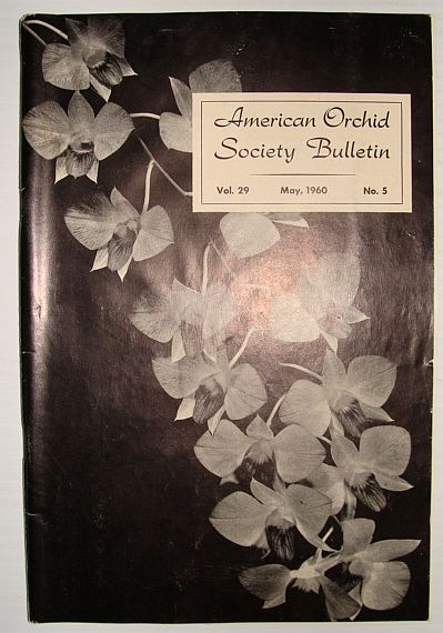 American Orchid Society Bulletin Vol. 29 May, 1960 No. 5, Dillon, Gordon W.: Editor
