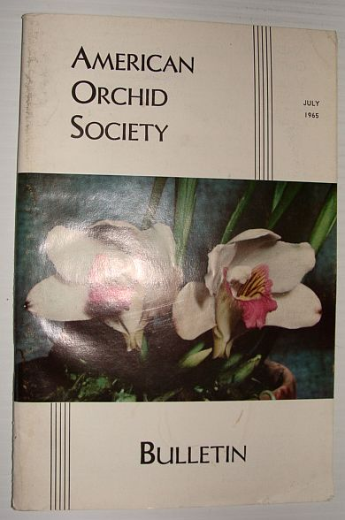 American Orchid Society Bulletin Vol. 34 July, 1965 No. 7, Dillon, Gordon W.: Editor