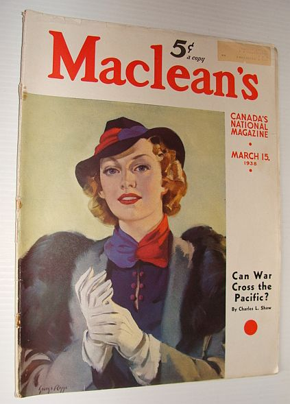 Maclean's Magazine, 15 March 1938, Multiple Contributors