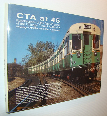 Image for CTA at 45: A History of the First 45 Years of the Chicago Transit Authority