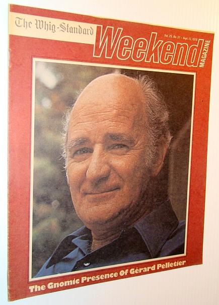Weekend Magazine, 13 September 1975 (Canadian Newspaper Insert) - Gerard Pelletier Cover Photo, Multiple Contributors