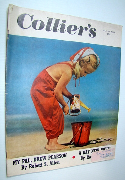 Collier's, The National Weekly Magazine, 30 July, 1949 - Shelley Winters / Phillip Jessup, Allen, Robert S.; Whitman, Howard; Reynolds, Quentin; Caldwell, John; O'Reilly, John; Davidson, Bill; Herndon, Booton; Smith, Bradley; Fay, Bill; Small, Collie; Carson, Robert; Spencer, Sheila