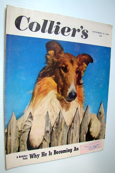 Collier's, The National Weekly Magazine, September 10, 1949 - Communism vs. The Church, Anderson, Stanley; Small, Collie; Wechsberg, Joseph; Lader, Lawrence; Thomas, Bob; Wylie, Evan M.; Fay, Bill; Hail, Steve; Edwards, Charlotte; Chase, Bargaret; Maier, Howard; Hamilton, Donald; Aldrich, Bess Streeter