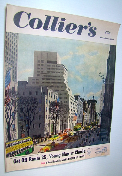 Collier's - The National Weekly Magazine, December 3, 1949 - Charlie Campbell is the King's Man, Kettering, Charles F.; Wickware, Francis Sill; Fay, Bill; Johnson, Vance; Small, Collie; Howley, Frank; St. Johns, Adela Rogers; Neiman, Irving Gaynor; Sellers, Robert; Weaver, John D.; Grubb, Dave; Pearce, Dick