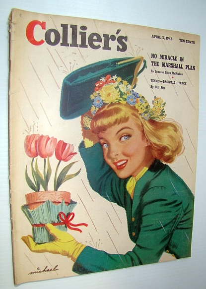 Collier's Magazine, April 3, 1948 - Effects of Inflation on America's Middle Class, Frost, C. Vernon; Green, Mort; Kirk, Lawrence; Franklin, Jay; Prior, Faith; Zacks, Robert; Gottlieb, Bill; Lagemann, Lohn Kord; McMahon, Senator Brien; Velie, Lester; Dressler, David; Gervasi, Frank