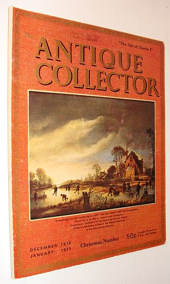 Antique Collector Magazine, December 1972 / January 1973, Multiple Contributors