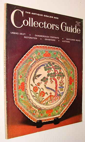 The Antique Dealer and Collector's Guide, July 1970, Multiple Contributors