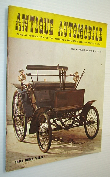 "Image for Antique Automobile Magazine - Official Publication of the Antique Automobile Club of America, Inc., March-April 1962 - The World's First Production Car - The Benz ""Velo"""