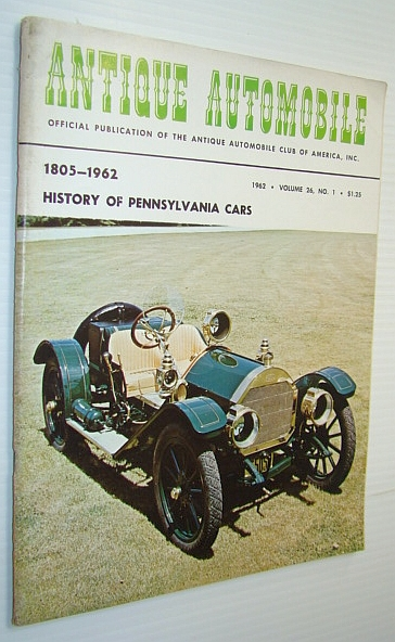 Image for Antique Automobile Magazine - Official Publication of the Antique Automobile Club of America, Inc., June-July 1962 - History of Pennsylvania Cars 1805-1962