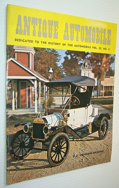 Antique Automobile Magazine - Dedicated to the History of the Automobile, November-December, 1961, Ault, Charles A.; Et al