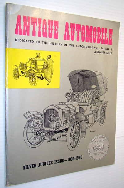 Image for Antique Automobile Magazine - Dedicated to the History of the Automobile, December 1960 - Silver Jubilee Issue 1935-1960