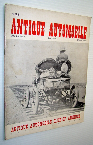 The Antique Automobile Magazine, Spring 1956 (Vol. 20, No. 1), Pollock, William; et al