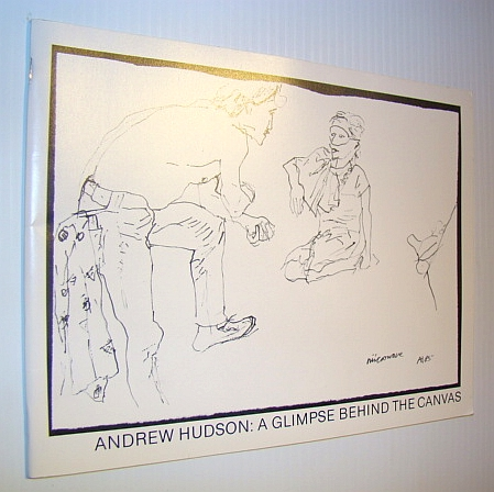 Image for Andrew Hudson: A Glimpse Behind the Canvas - In Collaboration with His Models