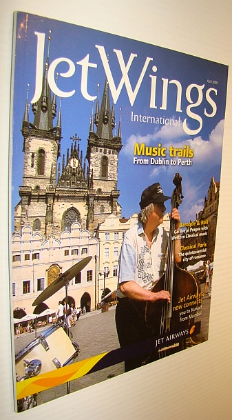 Jetwings International, April 2009: Monthly Magazine of Jet Airways - Music Trails from Dublin to Perth, B, Ravi