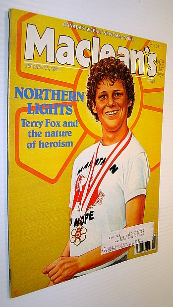 Maclean's, Canada's Weekly Newsmagazine, January 12, 1981 - Terry Fox Cover Illustration, Newman, Peter C.; Posner, Michael; Altschul, Susan; Sutherland, Fraser; Marchant, Janet; Riley, Susan; Ross, Val; Nelson, Anne; North, David; MacGregor, Roy; MacKay, Gillian; Steed, Judy; Johnston, Ann; Peredo, Sandra; et al