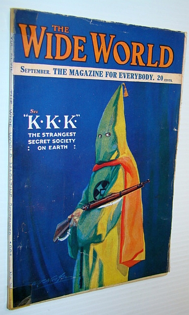 Image for The Wide World - The Magazine for Everybody, September (Sept.) 1921, No. 281, Vol. 47 - KKK (Ku Klux Klan) The Strangest Secret Society on Earth