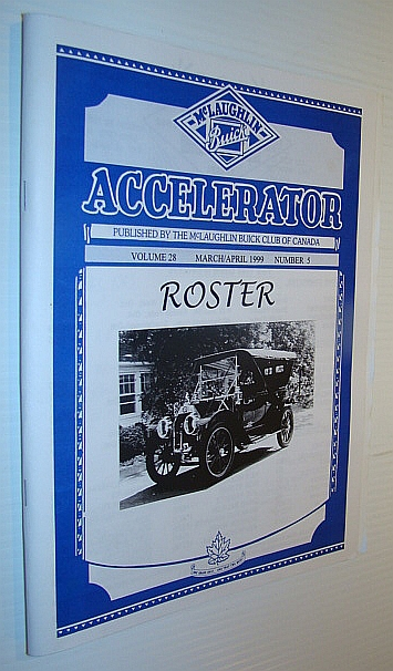 Image for Accelerator, March/April 1999, Volume 28, Number 5 - CLUB ROSTER - Publication of the McLaughlin Buick Club of Canada