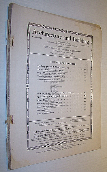 Architecture and Building Magazine, December 1912, Volume XLIV, No. 12 - A Magazine Devoted to Contemporary Architectural Construction, Starrett, Theodore; Shepley, Rutan & Coolidge; Warren, Edward V.; Ajello, Gaetan; Mulliken & Moeller; Cross & Cross; Lamb, Thomas W.; Post, George B.; Hunt, Jarvis; Ring, S.P.