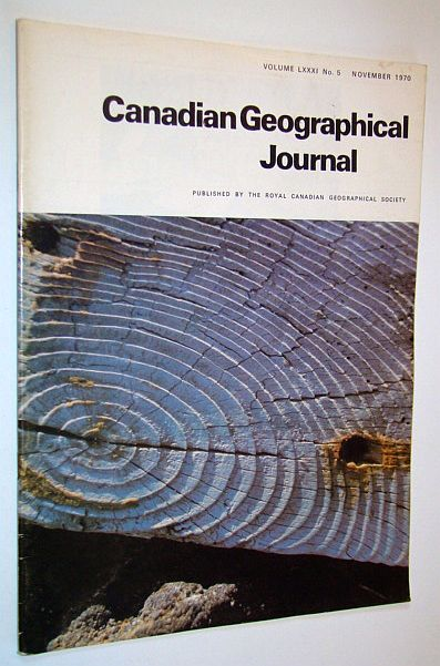 Canadian Geographical Journal, November 1970, Volume 81, No. 5 - Thompson, Manitoba - Southern Luzon, Baird, D.M.; Harrington, Lyn; Perry, Margaret L.; Clemson, Donovan; Stenton, Jean E.