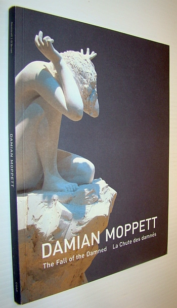 Damian Moppett: The Fall of the Damned, Diana Nemirroff & Melanie O'Brien
