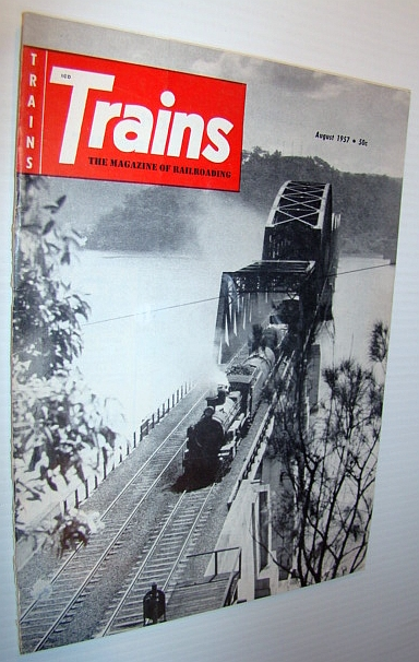 Image for Trains - The Magazine of Railroading, August 1957 - Special Report on the Death of New York, Ontario & Western