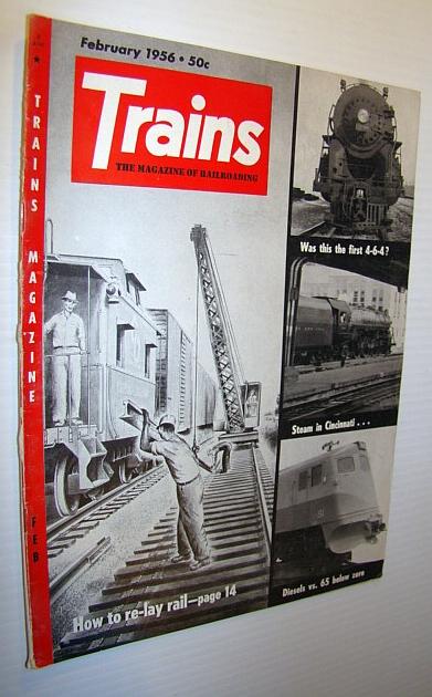 Trains - The Magazine of Railroading, February 1956, Multiple Contributors