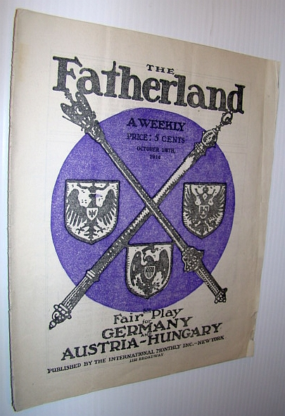 The Fatherland - Fair Play for Germany and Austria-Hungary, October 28th, 1914, Viereck, George Sylvester; Schrader, Frederick F.: Editors