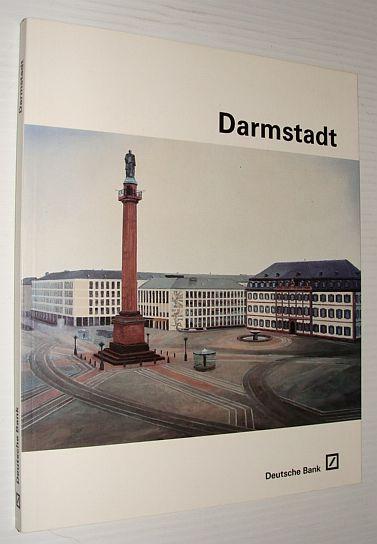 Image for Darmstadt: Kunst in Der Deutschen Bank Darmstadt